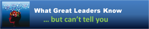 Blog Header - What Great Leaders Know 8-28-13 120 percent enlarged
